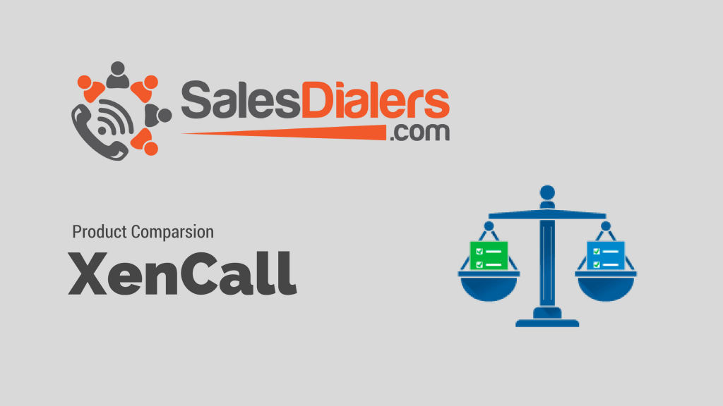 XenCall or SalesDialers