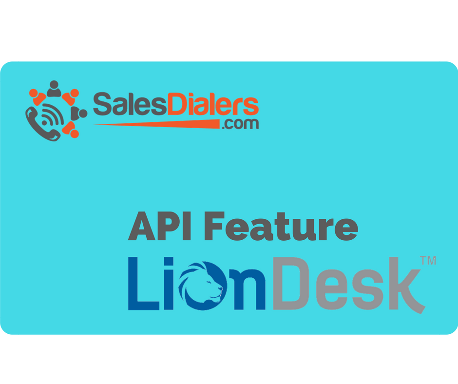 LionDesk API with SalesDialers