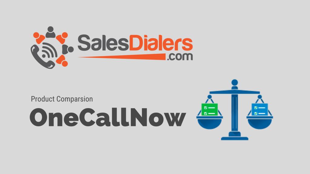 OneCallNow vs SalesDialers
