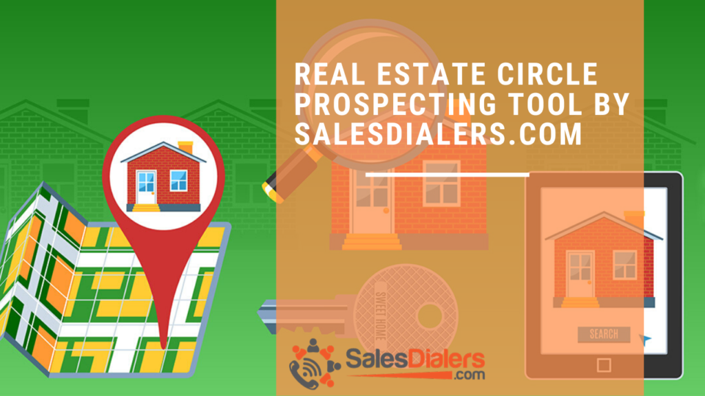 Circle Prospecting Tools by SalesDialers.com